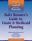 IBaby Boomer's Guide to Estate & Medicaid Planning/I