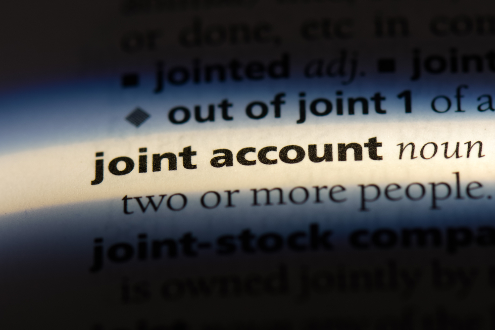 Be Aware of the Dangers of Joint Accounts
